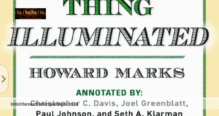 THE MOST IMPORTANT THING ILLUMINATED: A SUPERB BOOK ON VALUE INVESTING