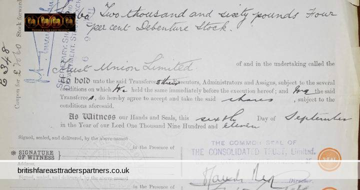 ANTIQUE 6th September 1911 Stocks & Shares Transfer DOCUMENT CONSOLIDATED TRUST LIMITED DASHWOOD HOUSE 9 NEW BROAD STREET EC  and CHARLES GOW &  EDWARD CLODD 5 PRINCES STREET LONDON EC