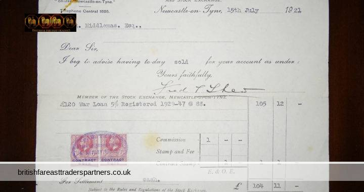 15th July 1921 War Loan 5% Registered 1929-47 @ 88 STOCK EXCHANGE Newcastle-on-Tyne F.E THEW R. MIDDLEMAS, Esq. CONTRACT NOTE Stamped GEORGE V SIX PENCE