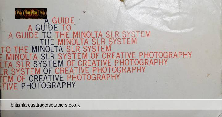 VINTAGE A GUIDE TO THE MINOLTA SLR SYSTEM OF CREATIVE PHOTOGRAPHY Printed in Japan Booklet
