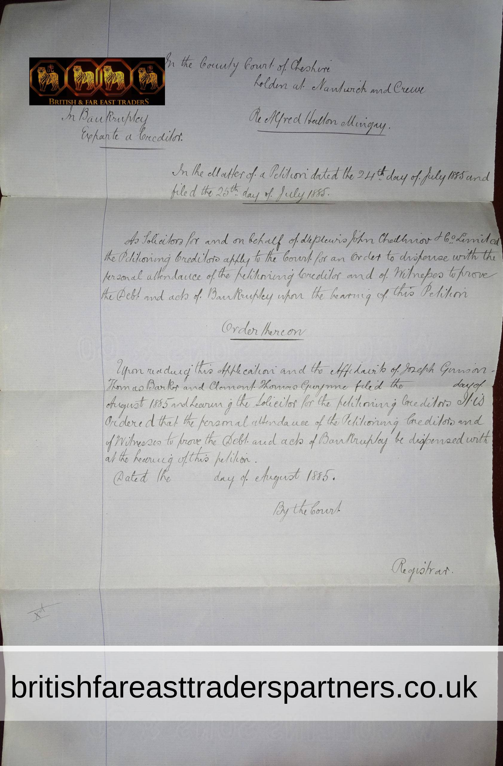 ANTIQUE AUGUST 1885 VICTORIAN DOCUMENT Ex Parte Creditors BANKRUPTCY Petition COUNTY COURT of CHESHIRE Re Alfred Hallon Mingay SOLICITORS John Challinor & Co Limited COLLECTIBLES LEGAL RESEARCH EPHEMERA LEGAL LETTER
