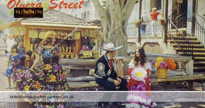 VINTAGE 24 JUNE 1982 Olvera Street Los Angeles , CALIFORNIA COLOURFUL Native Costumes COLLECTABLE TOPOGRAPHICAL ETHNOGRAPHIC SOCIAL HISTORY POST CARD