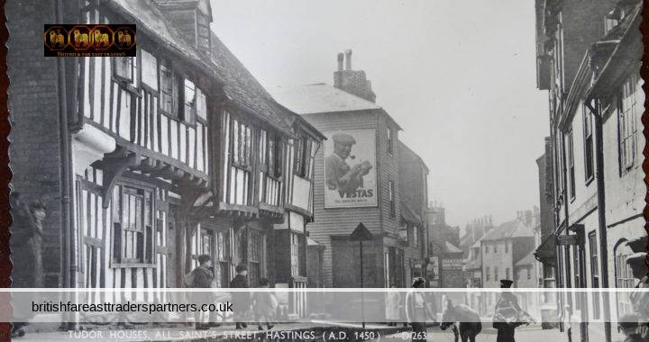VINTAGE 22 OCTOBER 1962 TUDOR HOUSES ALL SAINT'S STREET HASTINGS, SUSSEX A.D 1450 ENGLAND  COLLECTABLE RPPC Post Card HISTORICAL / TOPOGRAPHICAL / TOURISM / TRAVEL / ADVERTISEMENT / SOCIAL HISTORY / ARCHITECTURE