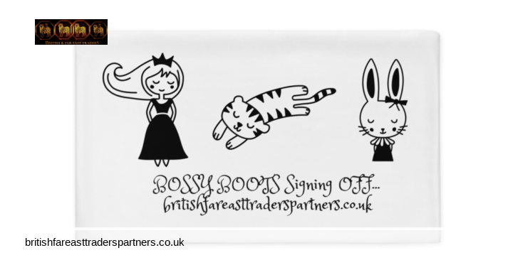 BRITISH & FAR EAST TRADERS :BOSSY BOOTS SIGNING OFF FUN & CUTE PILLOWCASES