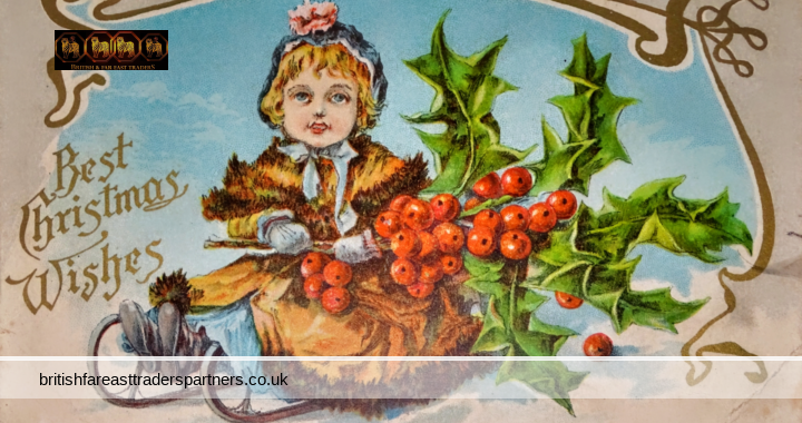 VINTAGE / ANTIQUE BEST CHRISTMAS WISHES NO.795 THE METROPOLITAN NEWS CO. BOSTON, MASSACHUSETTS AND GERMANY PRINTED IN ENGLAND COLLECTABLES GREETING CARDS