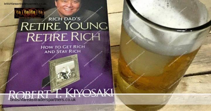 RETIRE YOUNG, RETIRE RICH BY ROBERT KIYOSAKI