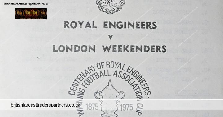 VINTAGE 1975 CENTENARY OF ROYAL ENGINEERS 1875- 1975 ROYAL ENGINEERS V LONDON WEEKENDERS Charity Football Match Program COLLECTABLE SPORTS MEMORABILIA SOUVENIR ORGANISATIONS EPHEMERA